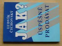 Čichovský - Jak úspěšně prodávat? (1994)