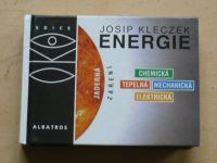 Kleczek - Energie ve vesmíru a ve službách lidí (2002) edice OKO