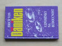 Däniken - Vzpomínky na budoucnost (1991)