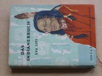 Eva Lips - Das Indianenerbuch (1956) Kniha o indiánech, německy