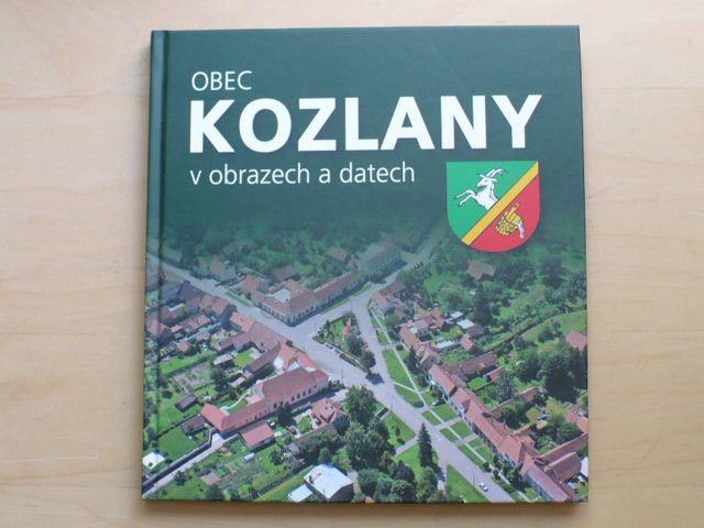 Obec Kozlany v obrazech a datech (2010)