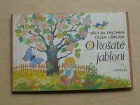 Fischer - O košaté jabloni (1978)
