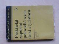 Holub, Zíka - Praktická zapojení polovodičových diod a tyristorů (1971)