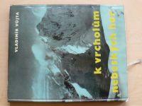 Vůjta - K vrcholům nebeských hor (1961)