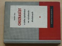 Žíla - Chozrazčot a jeho uplatnění ve výrobních družstvech (1959)