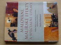 Cohenová - Malování, malířské efekty a speciální úpravy (2000)