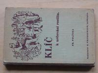 Polívka - Klíč k určování rostlin (Promberger Olomouc 1943)
