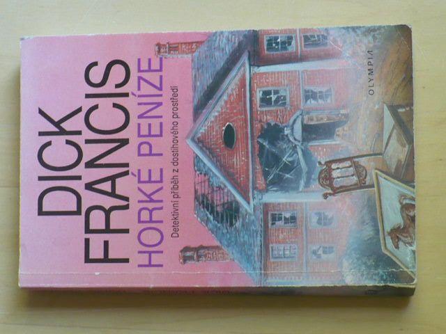 Dick Francis - Horké peníze