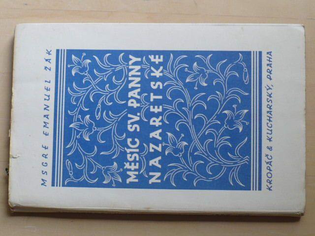 Msgre E. Žák - Měsíc sv. Panny Nazaretské (1938)