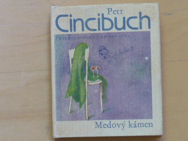 Petr Cincibuch - Medový kámen (1983)