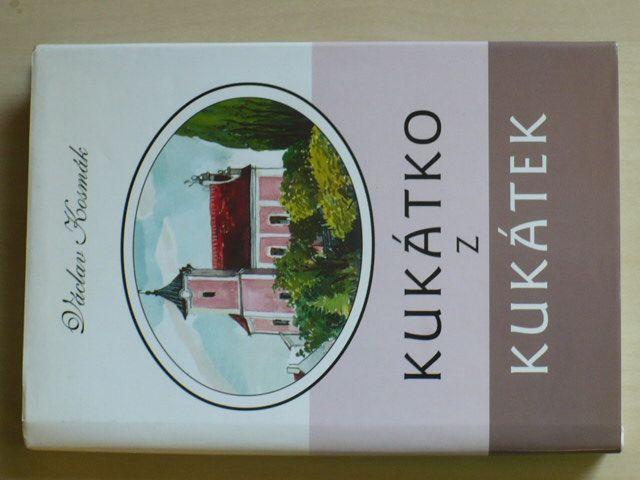 Václav Kosmák - Kukátko z kukátek (1998)