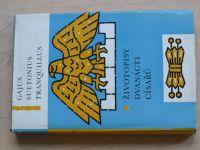Tranquillus - Životopisy dvanácti císařů (1966)
