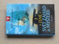Spencerovi - Země: Svět záhad a mysterií (2003)