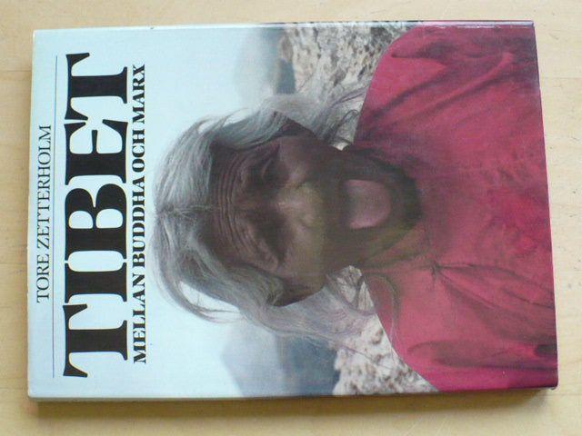 Tore Zetterholm - TIBET - Mellan Buddha Och Marx(1981)