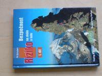 Schubert - Bezpečnost a riziko na skále a ledu I, II, III (2010)