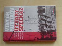 Suvorov - Útvary SPECNAZ - Důvěrná zpráva o elitních sovětských jednotkách (1997)