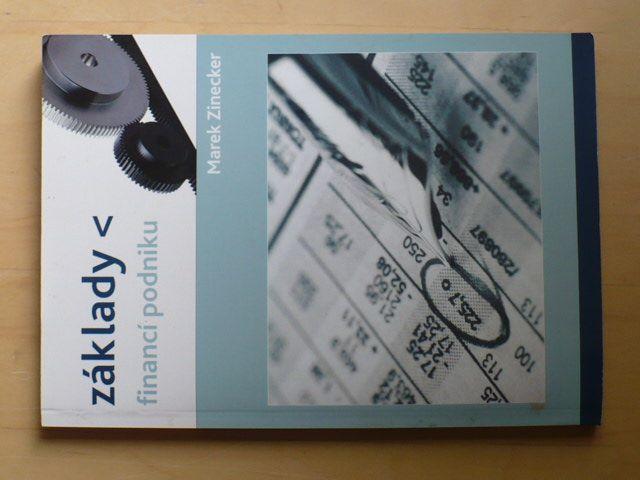 Marek Zinecker - Základy financí podniku (2008)