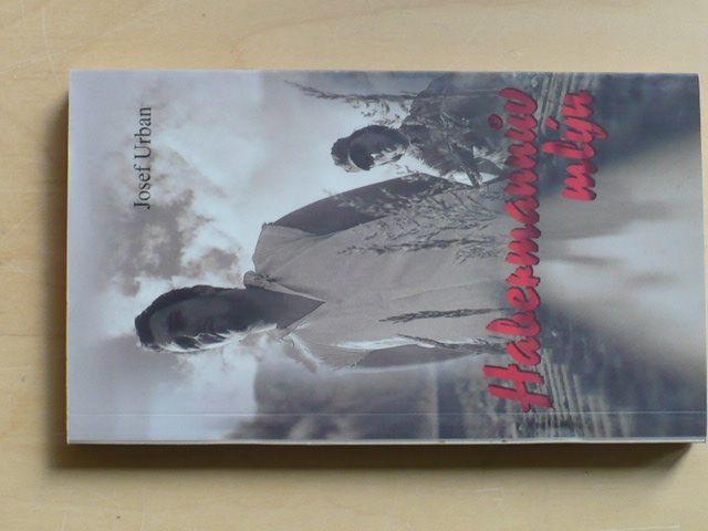Urban - Habermannův mlýn (1. vyd. 2001)