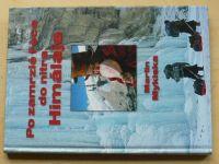 Mykiska - Po zamrzlé řece do nitra Himálaje (2004)
