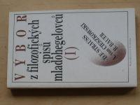 Vybor s filozofických spisů mladohegelovců I. (1989)