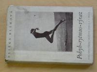 Bláhová - Pohyb - rytmus - výraz (1941) Příručka pro učitele rytmiky