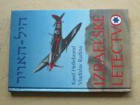 Hellebrand, Radina - Izraelské letectvo (1994)
