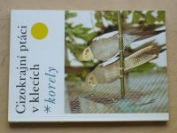 Dientsbier - Cizokrajní ptáci v klecích - Korely (1980)