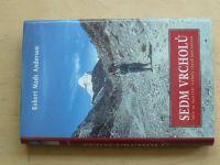 Anderson - Sedm vrcholů - Sólo na nejvyšší vrcholky všech kontinentů (1998)