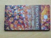 Dennett - Druhy myslí (1997) K pochopení vědomí