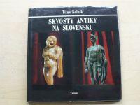 Kolník - Skvosty antiky na Slovensku (1979) slovensky