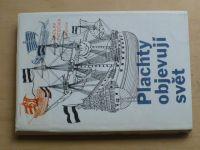 Patočka - Plychty objevují svět (1987) Vývoj plachetnic, mořeplavci