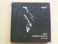 Písně Jaromíra Nohavici od A do Ž 1984)