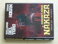 Toro, Hogan - Zhoubný kmen - Nákaza - první díl trilogie (2010)