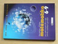 Eisler - Matematika pro vyšší stupeň ZŠ a nižší ročníky víceletých gymnázií (2007)