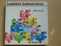 Pilka - Hudební kaleidoskop (Panton 1983)