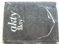 Akty a akty - Fotografie a kresby (Tatran 1968)