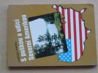 Haňka - S puškou a udicí Severní Amerikou (1995)