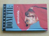 """Miroslav Donutil - """"...uprostřed běhu..."""" (1996)"""