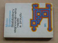 Stabrowski - Stabilizátory stejnosměrného napětí a proudu (1975)
