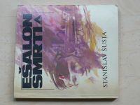 Šusta - Ešalon smrti (1982)