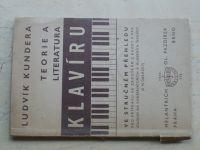 Ludvík Kundera - Teorie a literatura klavíru (1940)