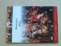 Velké bitvy historie - Waterloo 1815 (2010) Zrození nové Evropy -  Osprey