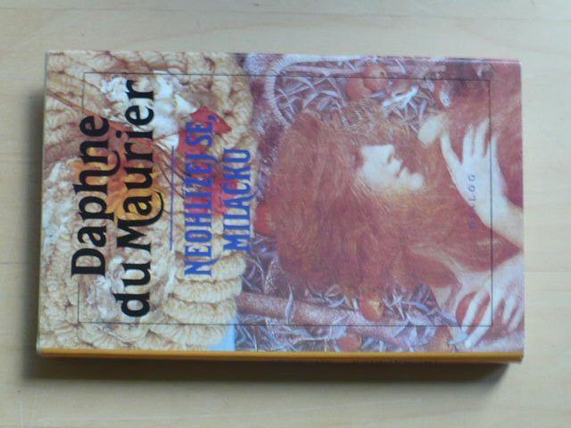 Daphne du Maurier - Neohlížej se, miláčku