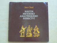 Císař - Nástin metodiky amatérského herectví (1982)