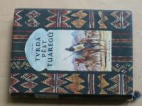 Vávra - Tvrdá pěst Tuaregů (1954)