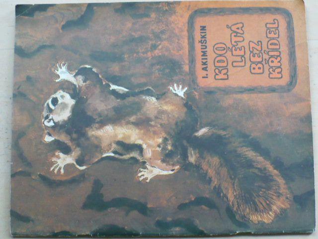 Akimuškin - Kdo létá bez křídel (Malyš Moskva 1981)