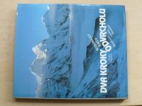 Šmíd - Dva kroky od vrcholu - Horolezecká expedice Dhaulágiri (1989)