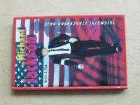 Fox - Michael Jackson - Tajemství ztraceného ráje (1996)