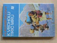 Šedivý - K vrcholu Tirič Míru (1974)