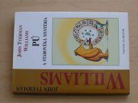 Williams - PÚ a starověká mystéria (2000)